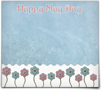 May Day blue with flowers