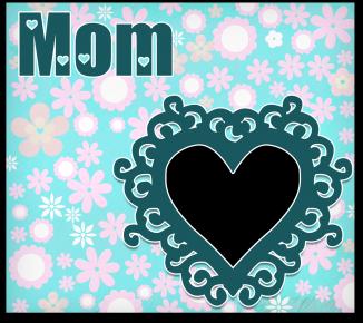 Mum heart frame